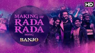 Making Of Rada Song | Banjo | Riteish Deshmukh, Nargis Fakhri