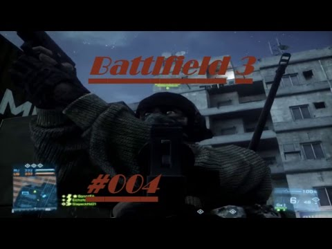 Battlefield 3 #004 (Damavand Peak/ Tehran Highway) Lauter Hacker