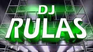 DJ RULAS LUZ Y ELECTRO