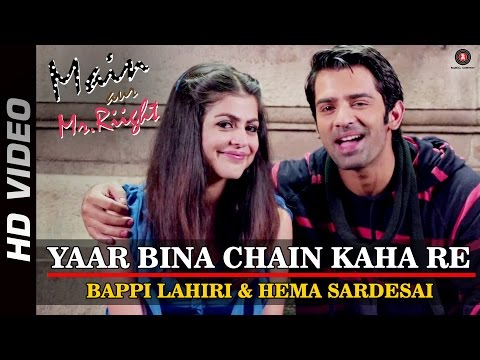 Yaar Bina Chain Kaha Re - Official Video | Main Aur Mr.Riight...