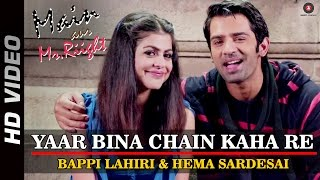 Yaar Bina Chain Kaha Re - Remix Video Song from Main Aur Mr.Riigh