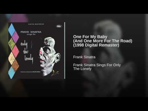One For My Baby (And One More For The Road) (1998 Digital Remaster)