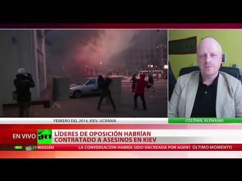 Una filtración confirma que la oposición contrató a los asesinos en Kiev
