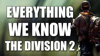 Everything We Know About The Division 2 After E3 2018