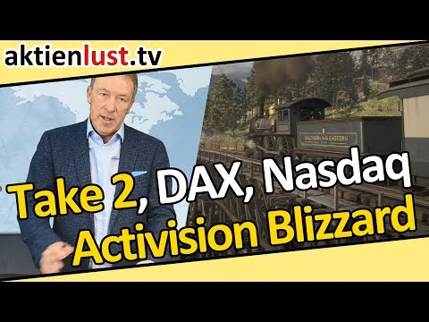 Take-Two, Activision Blizzard, DAX, Nasdaq: Gehen Sie auf Einkaufstour | aktienlust | Jürgen Schmitt