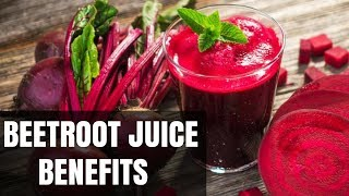 What is the Benefits of Beet juice? | Health Benefits of Beetroot juice