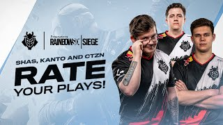 Shas, Kanto, and CTZN Rate Your Plays | G2 Rainbow Six Siege