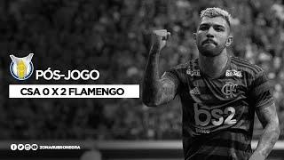PÓS-JOGO: CSA 0 X 2 FLAMENGO | BRASILEIRÃO 2019