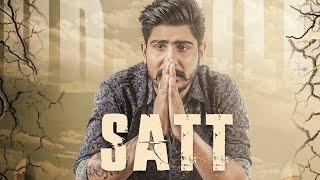 Satt ( Full Video ) | Dr Gill | Latest Punjabi Song 2016 | Speed Records