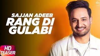 download lagu Teaser  Rang Di Gulabi  Sajjan Adeeb  gratis