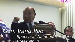 Hmoob/ General Vang pao speach @ Her cai ntees plig.