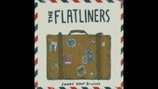 Watch Flatliners Sticky Bastards video
