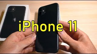 iPhone 11 Unboxing, First Look