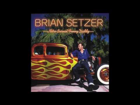 Setzer, Brian - Drink Whiskey And Shut Up