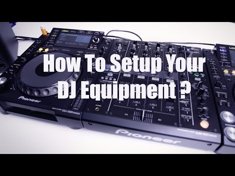 How to setup Your DJ Equipment ?  [ Dj Box Tutorials / Beginners Guide to DJing ]