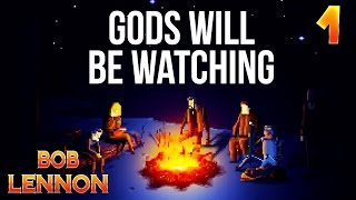 GODS WILL BE WATCHING - Ep.1 : UN BLASTER DANS L