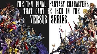 Final Fantasy Top 10 Characters That Can