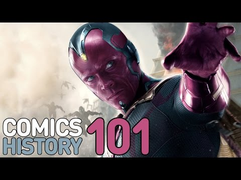 Avengers 2: Who Is The Vision? - Comics History 101