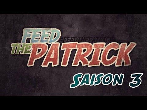 Feed The Patrick Saison 3 - Ep 4 Hydrogen le commencement! #FEEDTHEPATRICK