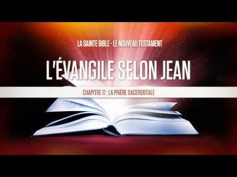 « Chapitre 17 : La prière sacerdotale » - L'évangile selon Jean