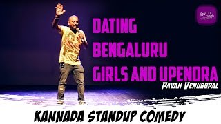 Dating Bengaluru Girls and Upendra   Pavan Venugopal   Kannada stand-up comedy   lolbagh
