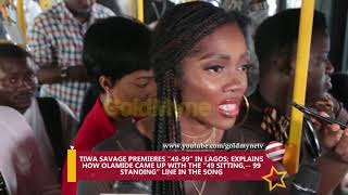 "TIWA SAVAGE PREMIERES ""49 99"" IN LAGOS; EXPLAINS HOW OLAMIDE CAME UP WITH THE ""49 SITTING,   99 STAN"