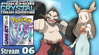 Marriland's Pokémon Crystal Adventure • Stream #06 • Hoping To Fight CHUCK and JASMINE Today!