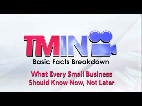 Basic Facts About Trademarks: What Every Small Business Should Know Now, Not Later