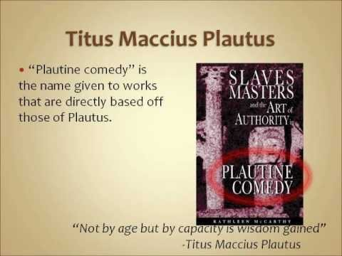 comedy and plautus To navigate the timeline, click and drag it with your mouse, or click on the timeline overview on the bottom 205 bce - 184 bce: plautus writes his roman comedy plays.