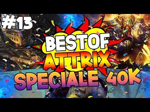 Best of Attrix XL #13   Speciale 40.000 Iscritti!