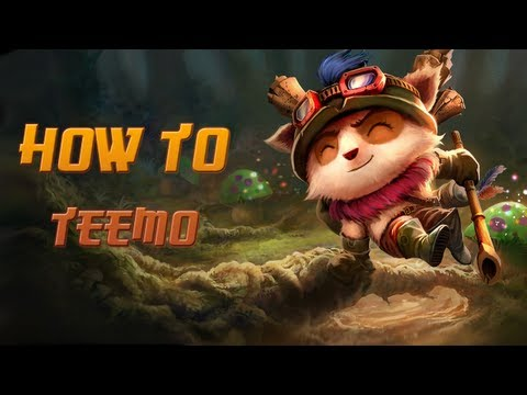 How to Teemo - A Detailed League of Legends Guide