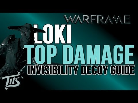 Warframe ♠ 8.1 - Top damage dps melee warframe build - Loki Invisibility decoy guide w/ gameplay