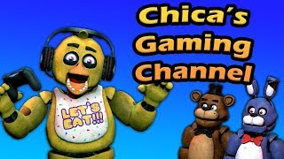 "Freddy Fazbear and Friends ""Chica's Gaming Channel"""