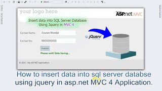 How to insert data into sql server databse using jquery (post method) in asp.net MVC 4 Application.