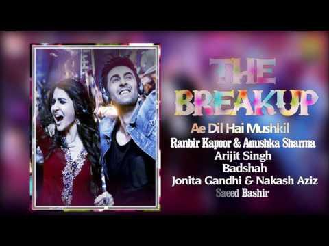 The Breakup Audio Song Arijit Singh, Badshah, Jonita Gandhi & Nakash Aziz