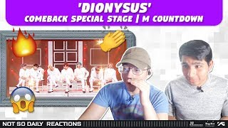 NSD REACT TO BTS 'DIONYSUS' Comeback Special Stage | M COUNTDOWN
