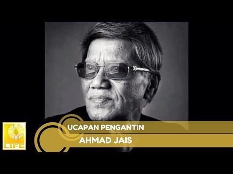 Ahmad Jais - Ucapan Pengantin (Official Audio)
