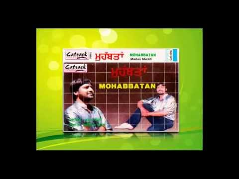 Lagja Kaleje Naal Tha Karke | Madan Maddi | Mohabbatan | Superhit...