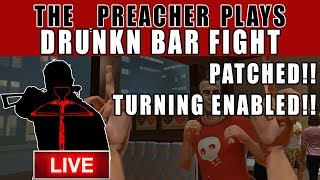 Drunkn bar fight 1.01 smooth turning (PSVR) Review, Gameplay, info + thoughts The_Preacher plays