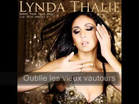 Lynda Thalie - Dance your pain away, La tte haute