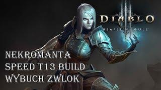 Diablo 3 RoS - Nekromanta Speed T13 Build - Wybuchający Nekro (Patch 2.6.0)