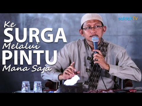 Kajian Islam (Kajian Ummahat): Ke Surga Lewat Pintu Mana Saja - Ustadz Badru Salam, Lc