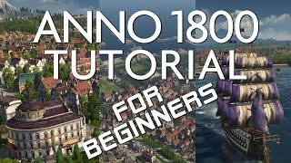 Anno 1800 - Easy Beginner Tutorial (#1)