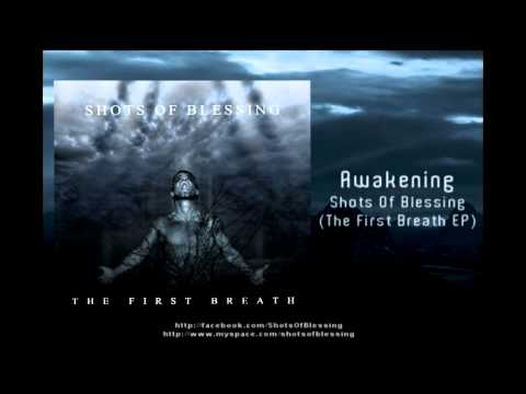 Shots Of Blessing - Awakening