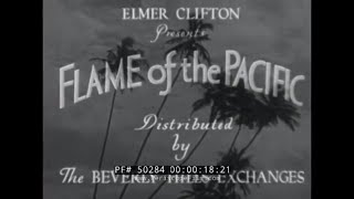 """THE LEGEND OF PELE   1930s POLYNESIA / HAWAII  FILM   """"FLAME OF THE PACIFIC"""" 50284"""