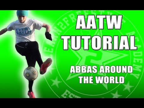 Abbas Around The World Tutorial - How To Do AATW