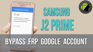 Bypass Google Account for Samsung J2 Prime (G532) - TalkBack method | Last 2017