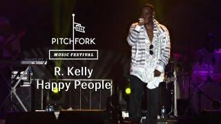 "R. Kelly Video - R. Kelly - ""Happy People"" - Pitchfork Music Festival 2013"