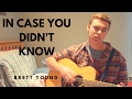 In Case You Didn't Know Brett Young Cover