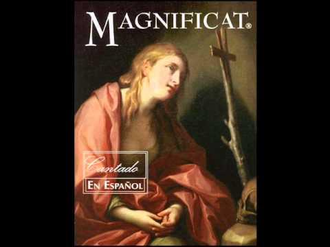 El Magnificat  (San Lucas 146-55)  - Cantado en español